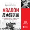 """Logo Entrevista con Claudio Fantini, autor de """"Abadón"""""""