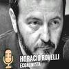 Logo La función económica del estado es intervenir!, no alcanza con parches, alargan la agonía (Rovelli)