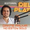 Logo  Dante Palma -No estoy solo- 📌 EDITORIAL Programa Nº 6 11/02/2017