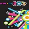 Logo VOLVER A LOS 80 CON LILIBETH GOMEZ 14 03 2016