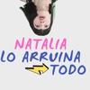 Logo Entrevista a Natalia Maldini - Natalia lo arruina todo