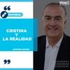 """Logo #EDITORIAL >> """"Cristina y la realidad"""" Por: Antonio Novas - Radio 10"""