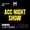 Logo ACC NIGHT SHOW (EP 19 14/07/2019) PROGRAMA COMPLETO