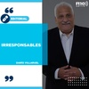 """Logo #EDITORIAL >> """"Irresponsables"""" Por: Darío Villaruel - Radio 10"""