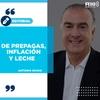 """Logo #EDITORIAL >> """"De Prepagas, inflación y leche"""" Por: Antonio Novas - Radio 10"""