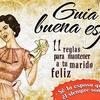 """Logo #NiSumisasNiDevotas: """"Guía de la buena esposa: 11 reglas para mantener a tu marido feliz"""""""