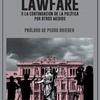 Logo Lawfare: Continuación de la política por otros medios