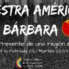 Logo Primer Programa Nuestra América Bárbara por FM La Patriada 102.1