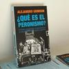 """Logo ¿Qué es el peronismo? """"El fenómeno político más relevante de los últimos 70 años"""" Alejandro Grimson"""