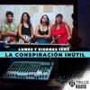 Logo La Conspiración Inútil, programa del 18 de junio