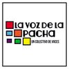 Logo La Voz de la Pacha - programa del 18/05/19