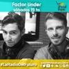 Logo Factor Under por @Radiotrendtopic