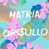 Logo Matria Y Orgullo - 02 de AGOSTO - Entrevista a Lala Pasquinelli