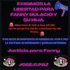 Logo #JOSECPAZ | MOVILIZAN A LA COMISARIA DE FRINO PARA EXIGIR LA LIBERTAD DE FANNY BULACIO Y SU HIJA