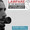 "Logo Entrevista a Leandro Carvalho, director de ""Lawfare in the Backyard - La Guerra Judicial en Latinoam"