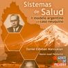 Logo Sistemas de salud: El modelo argentino y el caso neuquino