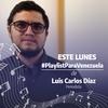 Logo Playlist para Venezuela | Luis Carlos Díaz con Shirley Varnagy