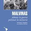 Logo Malvinas. Debatir la guerra, politizar la memoria