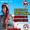 Logo Otra Ronda Radio - Entrevista Charlie Di Palma - Ya no nos callamos más - Martes 16 de Julio de 2019