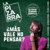 Logo Editorial Alfredo Serrano Mancilla: ¿Mejor no pensar?
