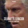 Logo Solanas en filmación, el make of inédito de Pino