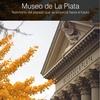Logo Lanzamiento/ Museo de La Plata: Testimonio del pasado que se proyecta hacia el futuro