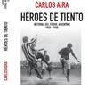 Logo Charla con Carlos Aira, autor de Héroes de Tiento (Historias del fútbol argentino 1920-30)