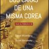 Logo Dos caras de una misma Corea: Daniel Wizenberg y Julian Varsavsky y su reciente libro