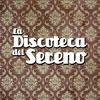 Logo La Discoteca del Sereno