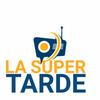 Logo La Super Tarde