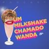 Logo Um Milkshake Chamado Wanda