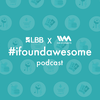 Logo LBB #ifoundawesome Podcast