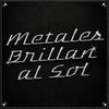 Logo Metales brillan al Sol