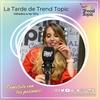 Logo La Tarde de Trend Topic