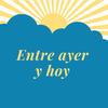 Logo Entre ayer y hoy