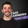Logo Caio Carneiro - Podcast Fod*
