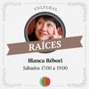 Logo Raíces (Radio Cooperativa AM 770) - Blanca Rébori (22-08-15)