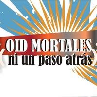 Logo Oíd Mortales Ni Un Paso Atrás