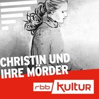 Logo Christin und ihre Mörder | Serienstoff | rbb