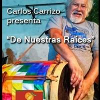 Logo De nuestras raíces. Conducción Carlos Carrizo